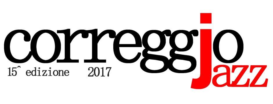 CORREGGIO JAZZ 2017 - il programma